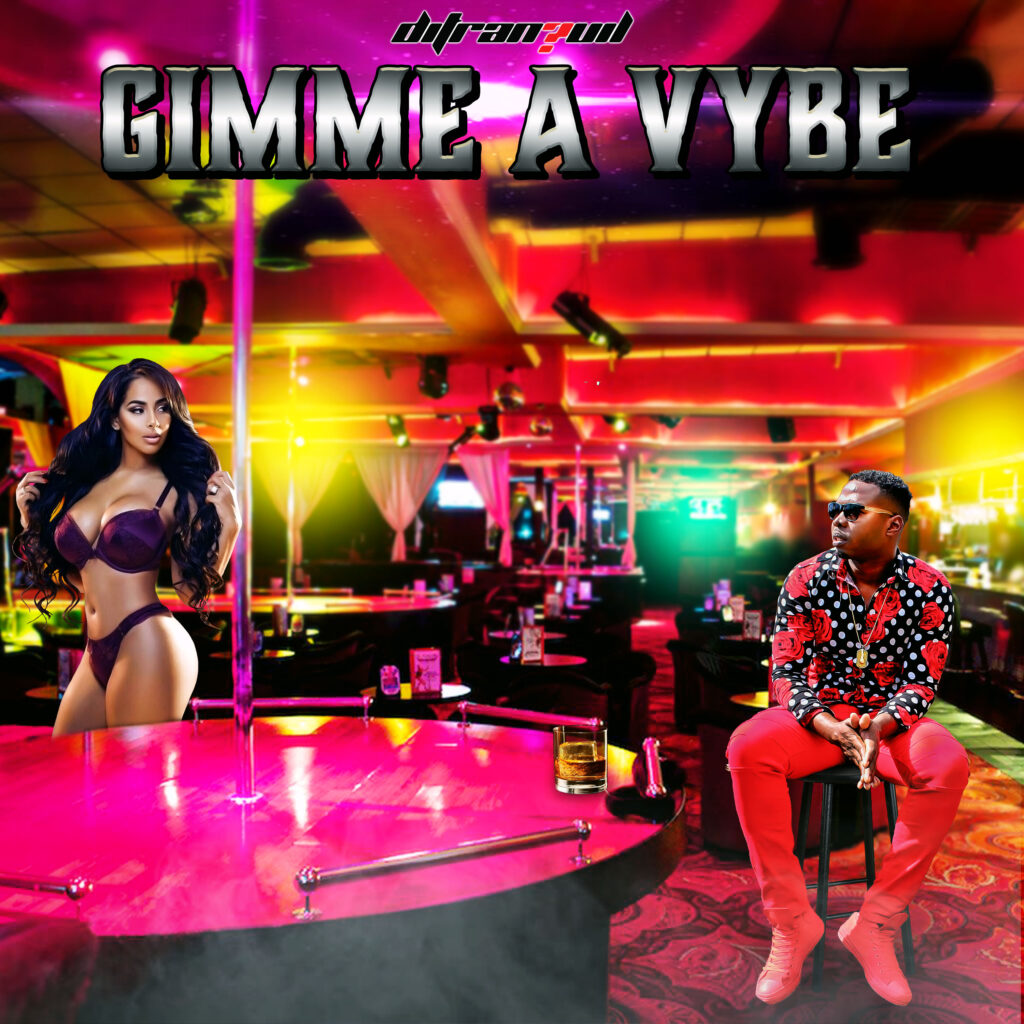 Gimme A Vybe